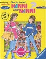 Was ist los bei Hanni und Nanni?