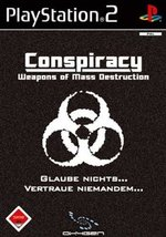 Conspiracy - Weapons of Mass Destruction