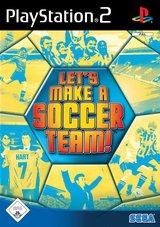 Lets Make A Soccer Team!