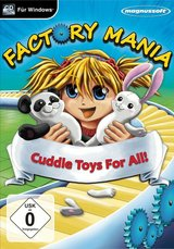 Factory Mania - Cuddle Toy For All!