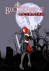 BloodRayne - Betrayal