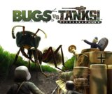 Bugs vs. Tanks