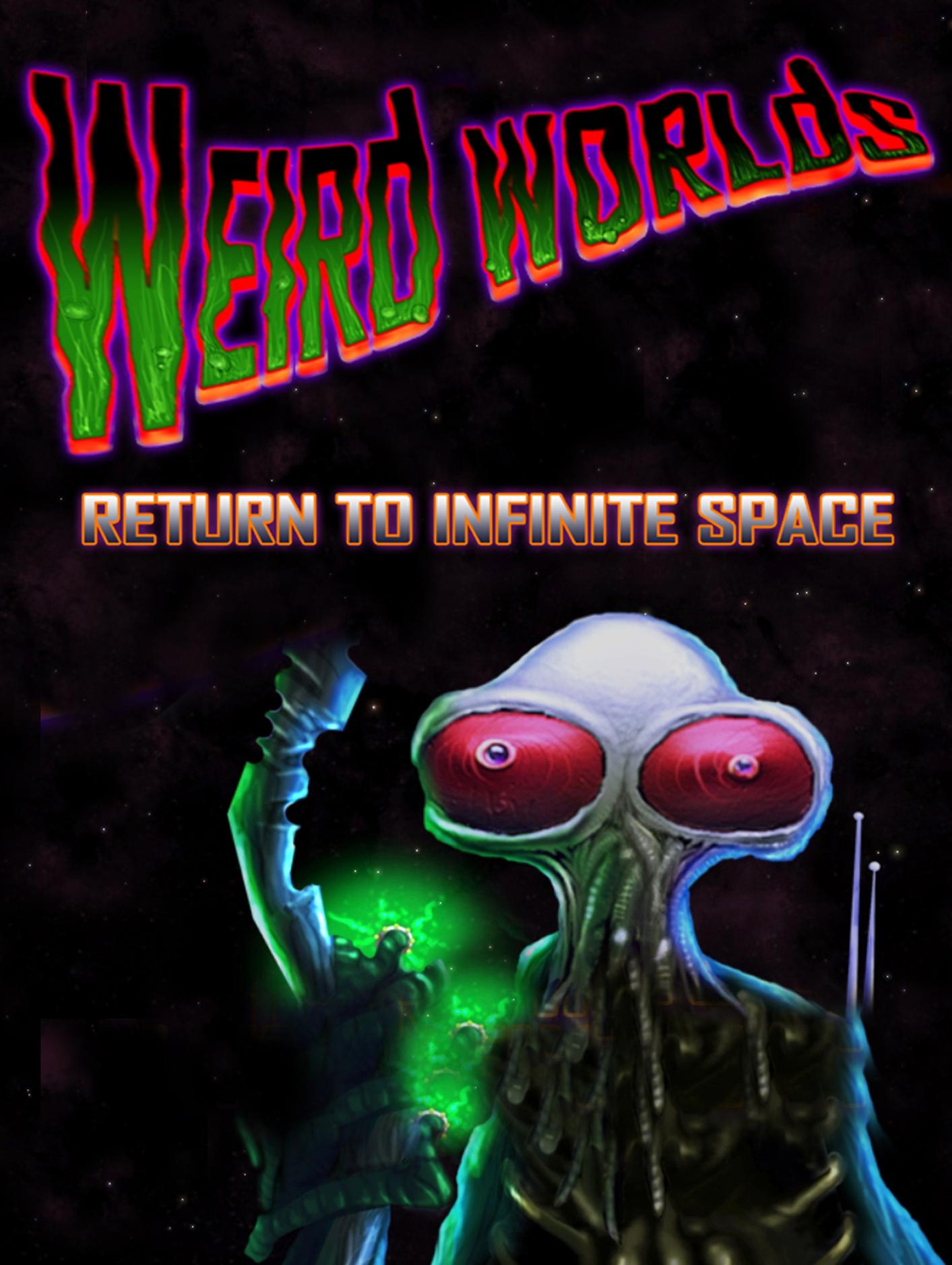Weird Worlds - Return to Infinite Space