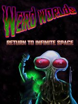 Weird Worlds - Return to Infinite Space