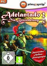Adelantado - Die Besiedelung