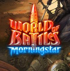 World of Battles - Morningstar
