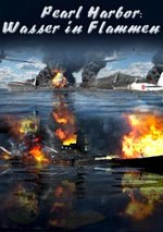 Pearl Harbor - Wasser in Flammen