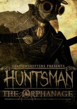 Huntsman - The Orphanage