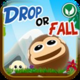 Drop or Fall