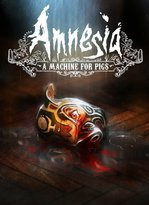 Amnesia - A Machine for Pigs