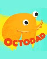 Octodad - Dadliest Catch