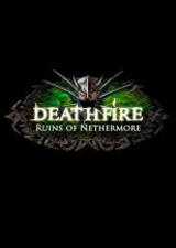 Deathfire - Ruins of Nethermore