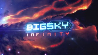 Big Sky Infinity - Launch Trailer